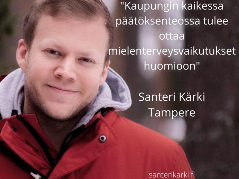 Kuntavaalit 2021, Santeri Kärki, Kuntavaalit 2021 Tampere, Ilmastonmuutos, asennemuutos, ilmastonmuutoksen torjunta, Suomen ilmastopaneeli